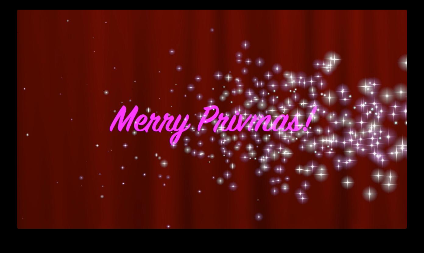 Merry Privmas!