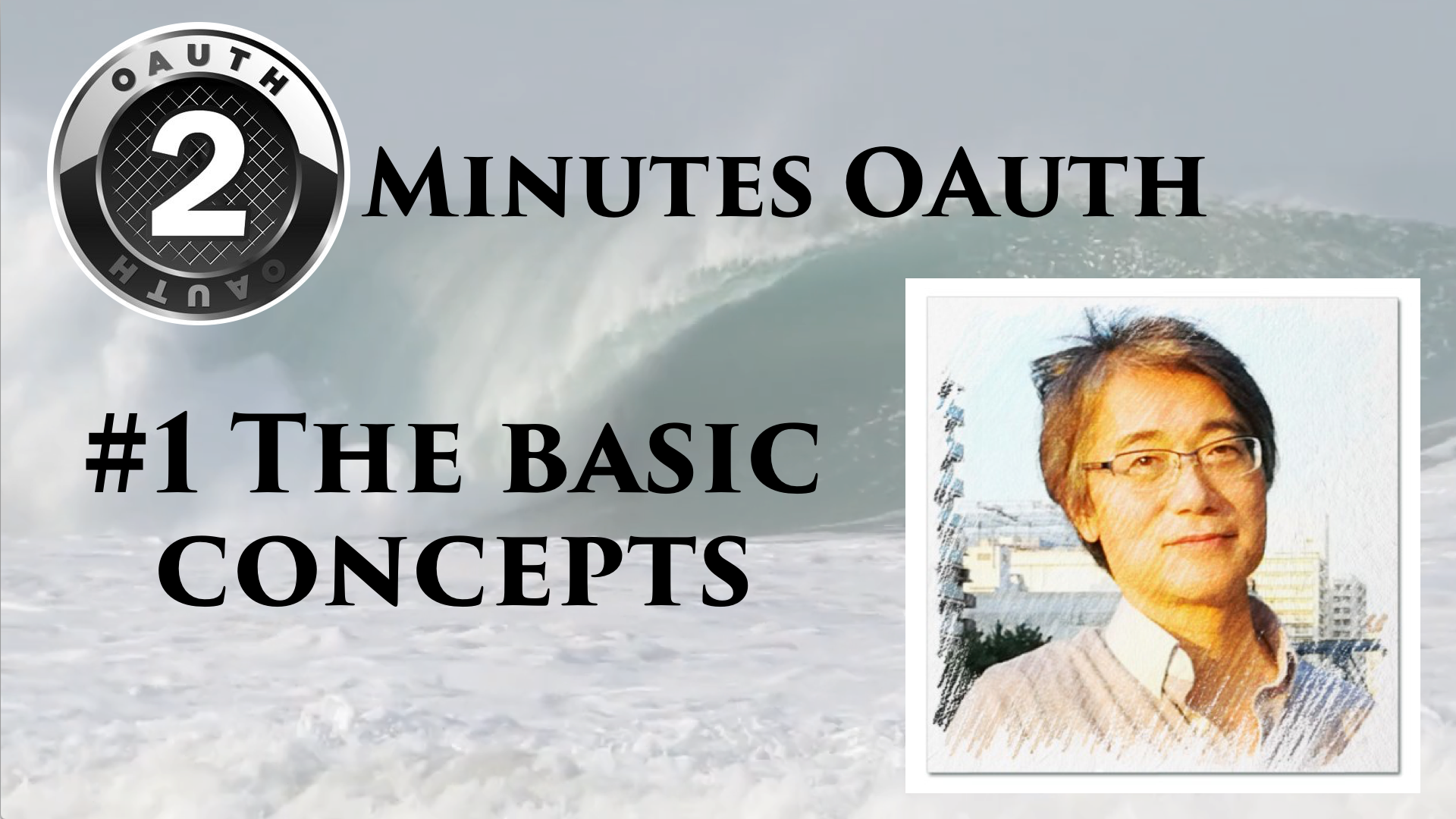 [2 minutes OAuth] #1 Basic Concepts